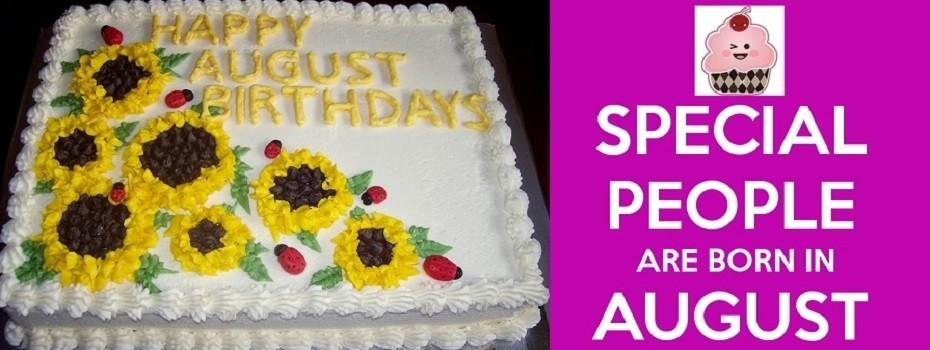 August Birthday's